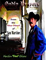 Godly Prayers from the New Heart of San Martine: Volume 3 (Doc Oliver's Sacred Prayers)