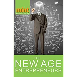 The New Age Entrepreneurs (Mint Business Series)