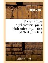 Traitement Des Psychonevroses Par la Reeducation Du Controle Cerebral (Sciences)