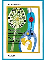 Trauma Und Kunst / Trauma and Art: Sexueller Missbrauch Und Depression Sexual Abuse and Depression