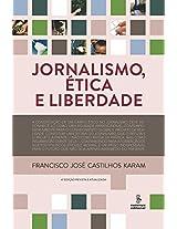 Jornalismo, ética e liberdade