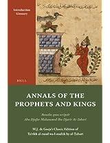 Annals of the Prophets and Kings: Annales Quos Scripsit Abu Djafar Mohammed Ibn Djarir At-tabari