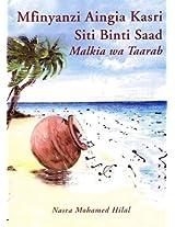 Mfinyanzi Aingia Kasri: Siti Bint Saad, Malkia Wa Taarab (Swahili Edition)