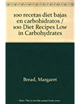 100 recetas diet bajas en carbohidratos / 100 Diet Recipes Low in Carbohydrates