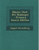 Master Olof: Ett Skadespel