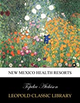 New Mexico health resorts