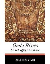 Obili Blues: Le Sel Offert Au Miel