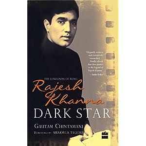 Dark Star: The Loneliness of BeingRajesh Khanna
