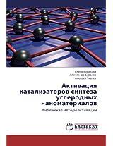 Aktivatsiya Katalizatorov Sinteza Uglerodnykh Nanomaterialov