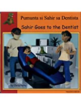 Sahir Goes to the Dentist in Tagalog and English (First Experiences)