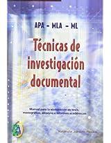 Tecnicas de investigacion documental/ Techniques of Documental Investigation