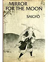 Saigyo *mirror* For The Moon