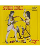 Subh Holi Phagwa Songs