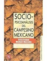 Sociopsicoanalisis del campesino mexicano/ Social Pshicoanalais of the Mexican Peasant: Estudio de la economia y la psicologia de una comunidad rural: 0 (Psiquiatria y Psicologa)