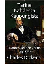 Tarina Kahdesta Kaupungista - Suomenkielinen Versio - Merkitty: Suomenkielinen versio - merkitty (Finnish Edition)