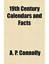 19th Century Calendars and Facts