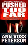 Pushed Too Far: A Thriller (Volume 1)