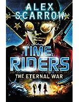The Eternal War - Book 4 (TimeRiders)
