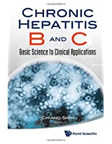 Chronic Hepatitis B and C: Basic Science to Clinical Applications