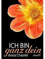 Ich bin ganz dein, Band 6 (German Edition)