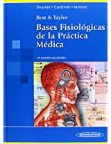 Bases fisiologicas de la practica medica / Physiological basis of medical practice