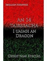 An 14 Tairseacha: I Uaimh an Dragon Christmas Special
