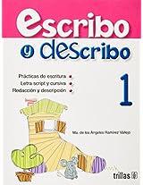 Escribo y describo/ Write and Describe: 1