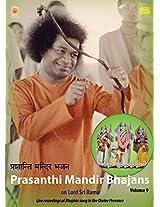 Prasanthi Mandir Bhajans - Volume 9