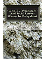Who Is Vidyadharan? and Social Lessons: Volume 2 (Essays in Malayalam)
