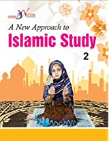 A New Approach to Islamic Studies - 2