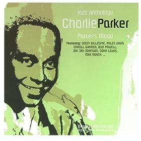 ♪Parker's Mood (Jazz Anthology)/Charlie Parker | 形式: MP3 ダウンロード