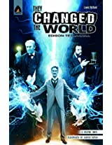 They Changed the World: Bell, Edison and Tesla (Heroes)