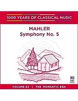 Mahler: Symphony No 5: 1000 Ye