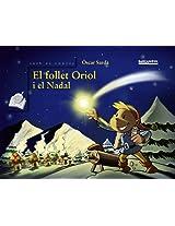 El Follet Oriol I El Nadal / The Christmas Elf Oriol (Books Club. Sopa De Contes / Children's Books. Contes's Soup)