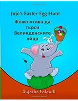 Children's Bulgarian book: Jojo's Easter Egg Hunt: (Bulgarian Edition) Bulgarian Kids book. (Bilingual Edition) English Bulgarian Picture book for ... 11 (Bilingual Bulgarian books for children)