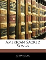 American Sacred Songs