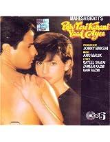Phir Teri Kahani Yaad Ayee (Indian Music/ Hindi Film Songs/ Bollywood Songs/ Mahesh Bhatt/ Anu Malik/ Pooja Bhatt/ Rahul Roy/ Audio CD)