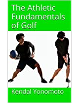 The Athletic Fundamentals of Golf