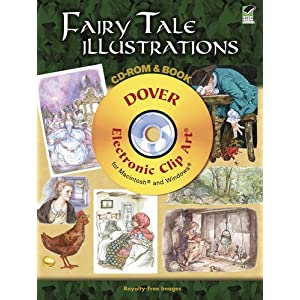 【クリックで詳細表示】Fairy Tale Illustrations CD-ROM and Book (Dover Electronic Clip Art) [ペーパーバック]
