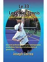 Le 33 Leggi del Tennis: Trentatre Concetti Per Migliorare Il Tuo Gioco