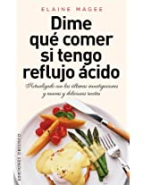 Dime que comer si tengo reflujo acido / Tell me What to Eat If I Have Acid Reflux