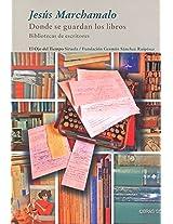 Donde se guardan los libros / Where the Books are Kept (Biblioteca De Escritores / Writer's Library)