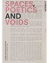 Spaces, Poetics and Voids