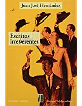 Escritos Irreberentes/irreberent Writings (La Lengua)