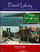 Pawol Lakay: Haitian-Creole Language and Culture for Beginner and Intermediate Learners