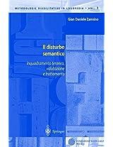 Il disturbo semantico: Inquadramento teorico, valutazione e trattamento (Metodologie Riabilitative in Logopedia)
