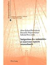 Integration Des - Minorites - Et Nouveaux Espaces Interculturelsy (Transversales, Langues, Societes, Cultures Et Apprentissages)