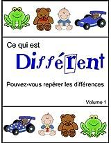 Ce qui est Différent (Pouvez-vous repérer les différences t. 1) (French Edition)