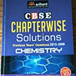 CBSE Class XII CHEMISTRY Chapterwise Solutions 2006-2013