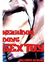 Neighbor Boy's Sex Toy (New Adult Erotica) (Gang Land Romance): The Full Collection (Don't Go To Bed Angry)